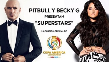 Pitbull and Becky G to Perform at Copa America Centenario Final