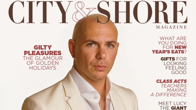 Pitbull on the Cover of 'City & Shore' Magazine