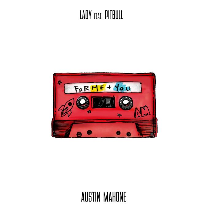 "NEW MUSIC: ""Lady"" by Austin Mahone ft. Pitbull — Full Audio"