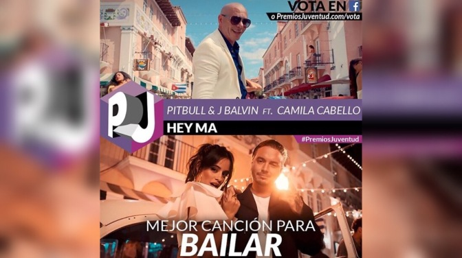 'Hey Ma' by Pitbull & J Balvin ft. Camila Cabello Nominated for Premios Juventud