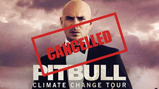 Pitbull's Climate Change Tour — CANCELLED